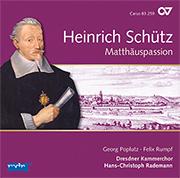 Heinrich Schütz: Matthäuspassion. Complete recording, Vol. 11