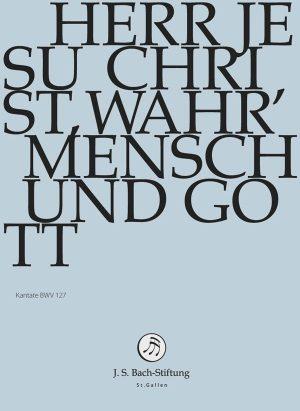 bach-herr-jesu-christ-wahr-mensch-und-gott-600px